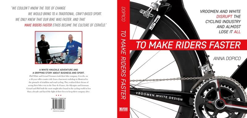 To Make Riders Faster' tells Vroomen-White-Design story of Cervélo brand -  endurance.biz